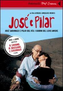 Antondemarirreguera.es José e Pilar. José Saramago e Pilar del Rio: i giorni del loro amore. DVD. Con libro Image
