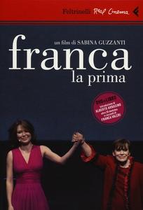 Libro Franca la prima. DVD. Con libro Sabina Guzzanti