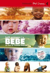 Libro Bebè. DVD. Con libro Thomas Balmès