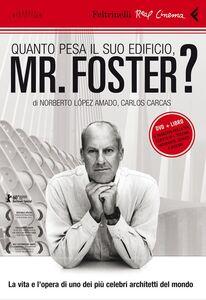 Libro Quanto pesa il suo edificio, Mr. Foster? DVD. Con libro Norberto López Amado , Carlos Carcas