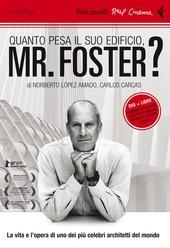 Quanto pesa il suo edificio, Mr. Foster? DVD. Con libro
