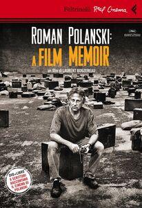 Libro Roman Polanski: a film memoir. DVD. Con libro Laurent Bouzereau