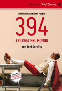 394. Trilogia nel mondo. Con Toni Servillo. DVD. Con Libro
