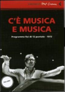 C'è musica & musica. 2 DVD. Con libro