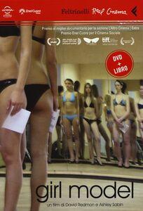 Libro Girl model. DVD. Con libro David Redmon , Ashley Sabin