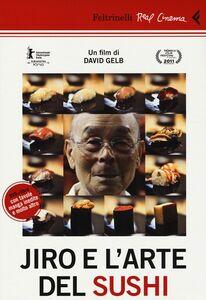 Foto Cover di Jiro e l'arte del sushi. DVD. Con libro, Libro di David Gelb, edito da Feltrinelli