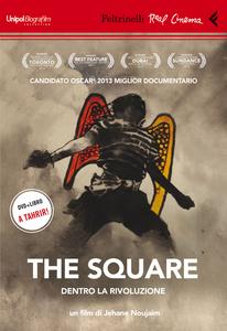 Libro The Square. Dentro la rivoluzione. DVD. Con libro Jehane Noujaim