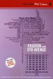 Libro Fashion sulla 5th Avenue. DVD. Con libro Matthew Miele
