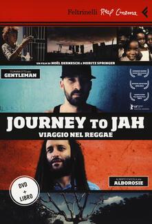 Journey to Jah. Viaggio nel reggae. DVD. Con libro.pdf