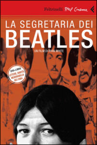 Libro La segretaria dei Beatles. DVD. Con libro Ryan White