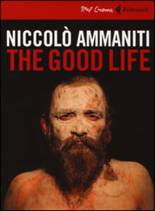 Libro The good life. DVD. Con libro Niccolò Ammaniti