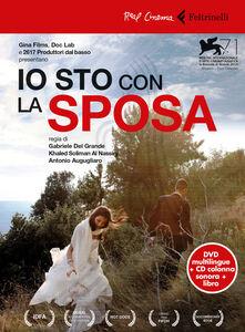 Libro Io sto con la sposa. 2 DVD. Con libro Gabriele Del Grande , Khaled Soliman Al Nassiry , Antonio Augugliaro
