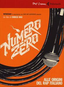 Foto Cover di Numero zero. Alle origini del rap italiano. DVD. Con libro, Libro di Enrico Bisi, edito da Feltrinelli