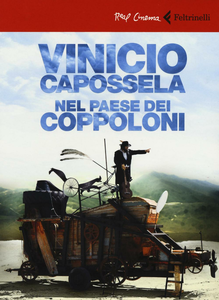 Libro Vinicio Capossela. Nel paese dei coppoloni. DVD. Con libro Stefano Obino