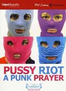 Foto Cover di Pussy Riot: a punk prayer. DVD. Con libro, Libro di Mike Lerner,Maxim Pozdorovkin, edito da Feltrinelli