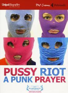 Voluntariadobaleares2014.es Pussy Riot: a punk prayer. DVD. Con libro Image