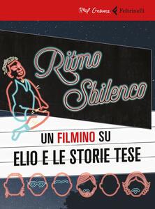 Ritmo sbilenco. Un filmino su Elio e le Storie Tese. Con Libro - Mattia Colombo - copertina