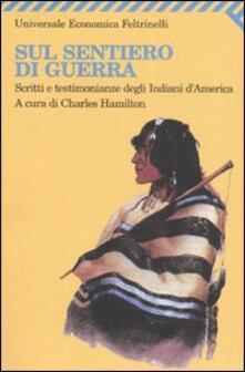 Listadelpopolo.it Sul sentiero di guerra. Scritti e testimonianze degli indiani d'America Image