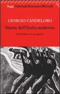 STORIA DELL'ITALIA MODERNA. VOL. 9: IL F