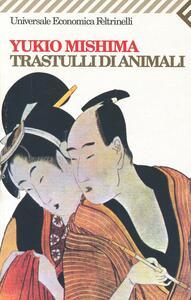 Trastulli d'animali - Yukio Mishima - copertina