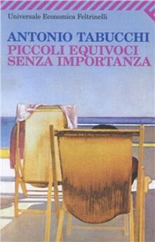 Piccoli equivoci senza importanza - Antonio Tabucchi - copertina