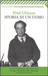 Libro Storia di un uomo Fred Uhlman