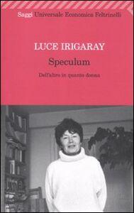 Libro Speculum. L'altra donna Luce Irigaray