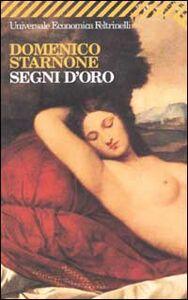 Libro Segni d'oro Domenico Starnone