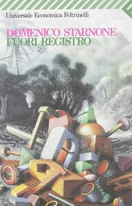 Fuori registro - Domenico Starnone - copertina