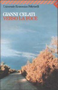 Libro Verso la foce Gianni Celati