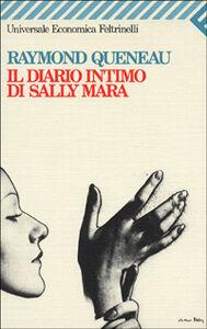 Libro Il diario intimo di Sally Mara Raymond Queneau