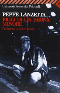 Libro Figli di un Bronx minore Peppe Lanzetta