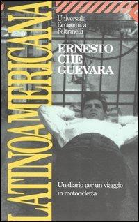 copertina del libro Latinoamericana, di Ernesto Che Guevara, ed. Feltrinelli