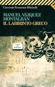 Il labirinto greco - Manuel Vázquez Montalbán - copertina