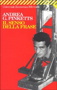Il senso della frase - Andrea G. Pinketts - copertina