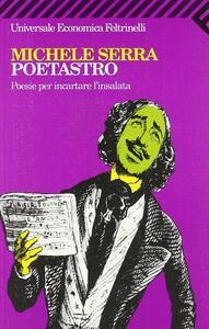 Poetastro. Poesie per incartare l'insalata