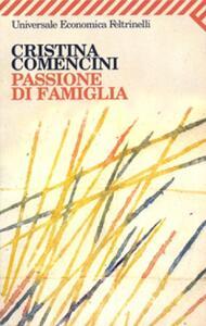 Passione di famiglia - Cristina Comencini - copertina