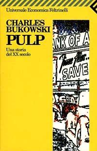 Pulp. Una storia del XX secolo