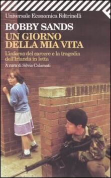 Un giorno della mia vita. L'inferno del carcere e la tragedia dell'Irlanda in lotta - Bobby Sands - copertina