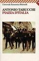 Piazza d'Italia. Favola popolare in tre tempi, un epilogo e un'appendice
