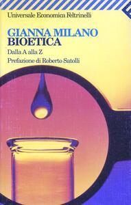 Bioetica. Dalla A alla Z