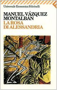 Libro La rosa di Alessandria Manuel Vázquez Montalbán