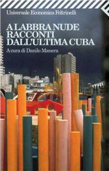 A labbra nude. Racconti dall'ultima Cuba - copertina