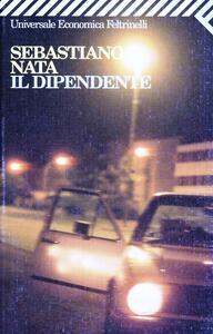 Il dipendente - Sebastiano Nata - copertina