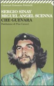 Libro Che Guevara Sergio Sinay , Miguel A. Scenna