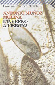 Libro L' inverno a Lisbona Antonio Muñoz Molina