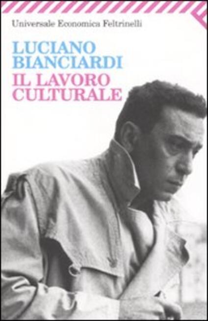 Il lavoro culturale - Luciano Bianciardi - copertina