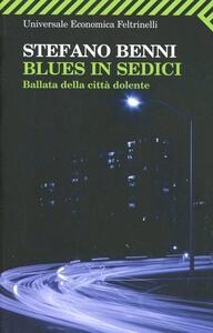 Blues in sedici. Ballata della città dolente