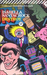 Destroy - Isabella Santacroce - copertina