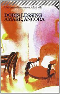 Libro Amare, ancora Doris Lessing
